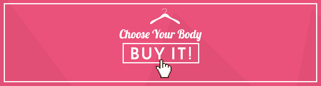 Choose Your Body, Buy It