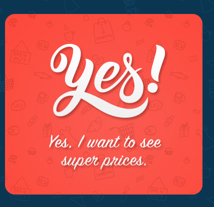 yes - super prices